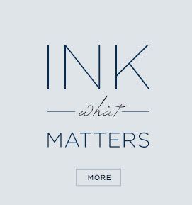 Ink What Matters
