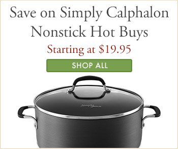 Save on Calphalon Hot Buys