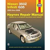 Haynes Repair Manual, Nissan 350Z and Infi...