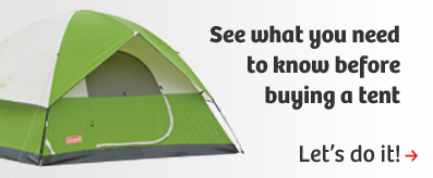 See what you need to know before buying a tent