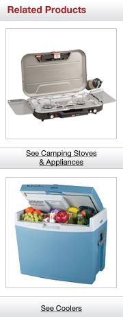Related Products. See Camping Stoves& Appliances. See Coolers.