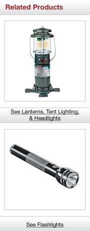 Related Products. See Lanterns, Tent Lighting, & Headlights. See Flashlights.