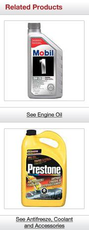Related Products. See Engine Oil. See Antifreeze, Coolant and Accessories