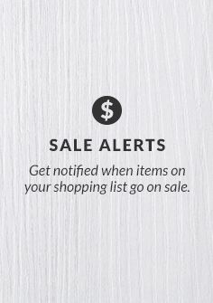 Get notified when items on your shopping list go on sale.