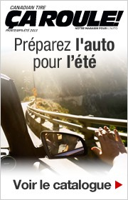 Catalogue CA ROULE Canadian Tire Printemps/Ete 2013