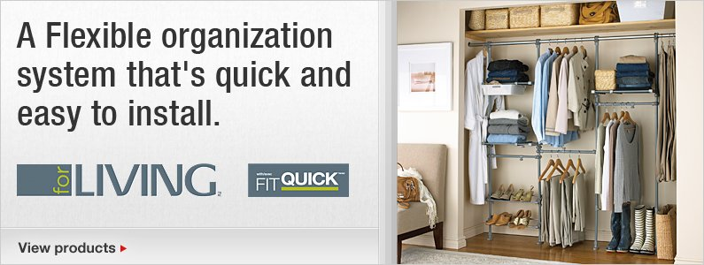 A Flexible organization system that's quick and easy to install.