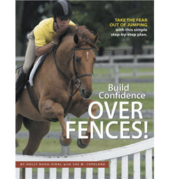 Build Confidence Over Fences by Holly Hugo-Vidal Best Price