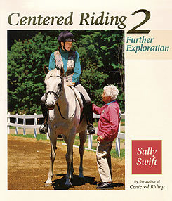 Centered Riding-Further Exploration by Sally Swift Best Price