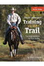 Clinton Anderson's Training on the Trail by Clinton Anderson