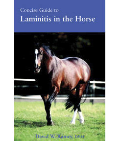 Concise Guide to Laminitis in Horses by David W Ramey DVM Best Price
