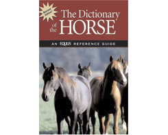 Dictionary of the Horse-Revised by Equus Best Price