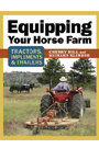 Equipping Your Horse Farm by Cherry Hill