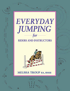 Everyday Jumping for Riders and Instructors by Melissa Troup Best Price