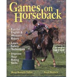 Games on Horseback by Betty Bennett-Talbot Best Price