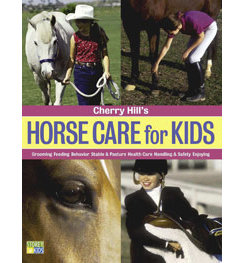 Horse Care for Kids by Cherry Hill