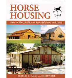 Horse Housing by Richard Klimesh & Cherry Hill