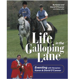 Life in the Galloping Lane by David and Karen O'Connor Best Price