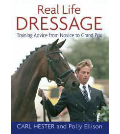 Real Life Dressage by Carl Hester