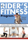 The Rider's Fitness Program by Diana Dennis John McCully & Paul Juris
