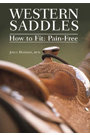 Western Saddles-How to Fit Pain Free DVD by Joyce Harmon