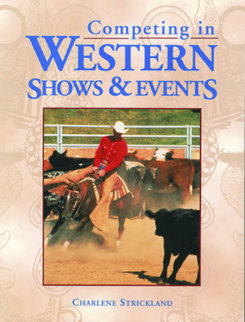 Competing In Western Shows and Events by Charlene Strickland Best Price
