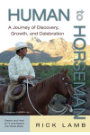 Human to Horseman by Rick Lamb