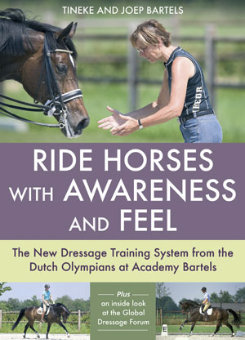 Ride Horses with Awareness and Feel by Tineke and Joep Bartels Best Price