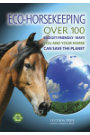 Eco-Horsekeeping by Lucinda Dyer