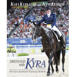 Dressage with Kyra New Edition by Kyra Kyrklund Best Price