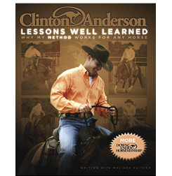 Clinton Anderson's Lessons Well Learned Best Price