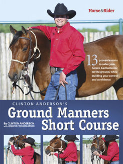 Clinton Anderson's Ground Manners Short Course Best Price