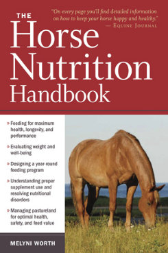 The Horse Nutrition Handbook by Melyni Worth Best Price