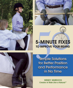 50 5-Minute Fixes to Improve Your Riding by Wendy Murdoch Best Price