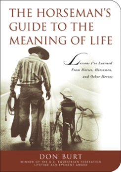 The Horseman's Guide to the Meaning of Life by Don Burt Best Price