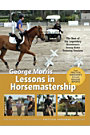 George Morris Lessons In Horsemanship Booklet