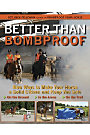 Better Than Bombproof by Rick Pelicano