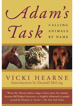 Adam's Task: Calling Animals by Name by Vicki Hearne Best Price
