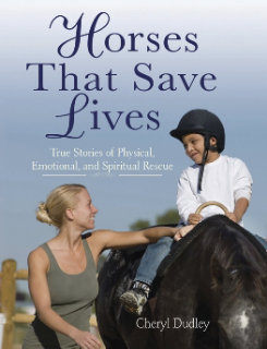 Horses That Save Lives by Cheryl Dudley Best Price