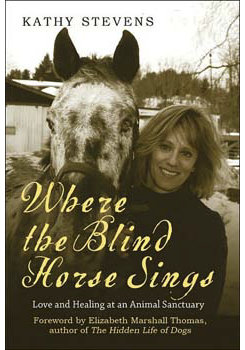 Where the Blind Horse Sings by Kathy Stevens Best Price
