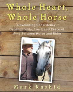 Whole Heart Whole Horse by Mark Rashid Best Price