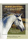 Horse Journal Guide to Supplements and Nutraceuticals by Dr. Eleanor Kellon