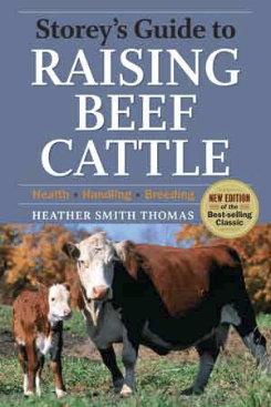 Storey's Guide to Raising Beef Cattle by Heather Smith Thomas Best Price