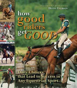 How Good Riders Get Good by Denny Emerson Best Price