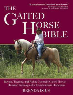 The Gaited Horse Bible by Brenda Imus Best Price