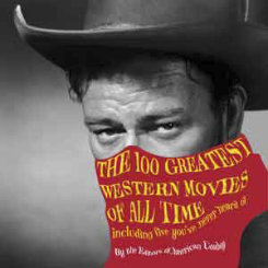 The 100 Greatest Western Movies of All Time Best Price