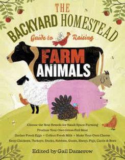The Backyard Homestead Guide to Raising Farm Animals Best Price