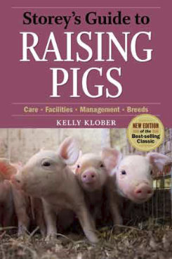 Storey's Guide to Raising Pigs 3rd Ed by Kelly Kober Best Price