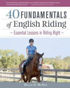 40 Fundamentals of English Riding by Hollie B. McNeil Best Price