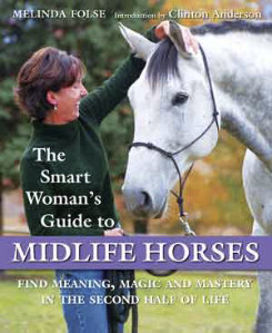 The Smart Womans Guide to Midlife Horses by Melinda Folse Best Price