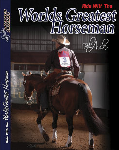 Professional's Choice Bob Avila Ride Wiith The World's Greatest Horseman DVD